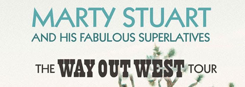 Marty Stuart | The Way Out West Tour